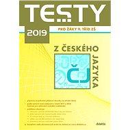 Testy 2019 z českého jazyka pro žáky 9. tříd ZŠ - Kniha