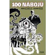 100 nábojů: Smůla