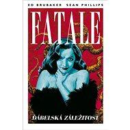 Fatale 2 Ďábelská záležitost - Kniha