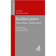 Realitní právo: Nemovitosti v realitní praxi - Kniha