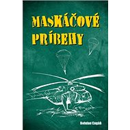 Maskáčové príbehy - Kniha