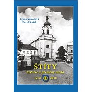 Štíty: historie a proměny města 1278 – 2018 - Kniha