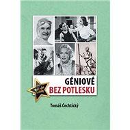 Géniové bez potlesku - Kniha