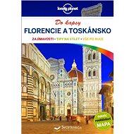 Florencie a Toskánsko do kapsy: navíc rozkládací mapa - Kniha