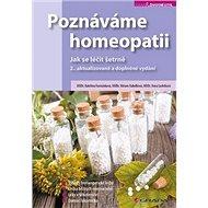Poznáváme homeopatii: Jak se léčit šetrně - Kniha