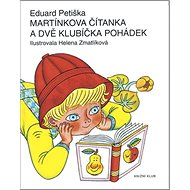 Martínkova čítanka a dvě klubíčka pohádek - Kniha