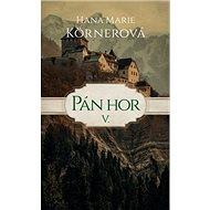 Pán hor V. - Kniha