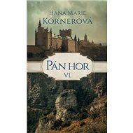 Pán hor VI. - Kniha
