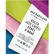 Vše, co jste chtěli vědět o módě - Kniha