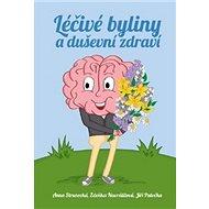 Léčivé byliny a duševní zdraví - Kniha