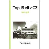 Top 15 vil v CZ: 1927 - 1939 - Kniha