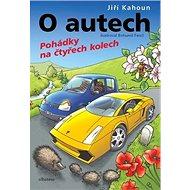 O autech Pohádky na čtyřech kolech - Kniha