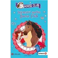 Tajemství spolku Horse Club: Horse Club - Kniha