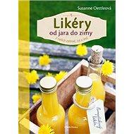 Likéry od jara do zimy: z našich zahrad, luk a lesů - Kniha
