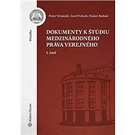 Dokumenty k štúdiu medzinárodného práva: 1. časť - Kniha