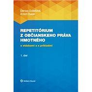 Repetitórium občianskeho práva hmotného: s otázkami a s príkladmi 1. diel - Kniha