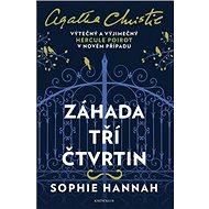 Záhada tří čtvrtin: Výtečný Hercule Poirot v novém případu - Kniha