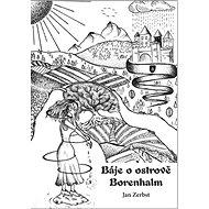 Báje o ostrově Borenhalm - Kniha