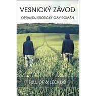 Vesnický závod: Opravdu erotický gay román - Kniha
