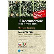 Il Decamerone Dekameron: Dvojjazyčná kniha pro mírně pokročilé