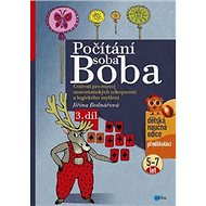 Počítání soba Boba 3.díl: Cvičení pro rozvoj matematických schopností a logického myšlení (5-7 let) - Kniha