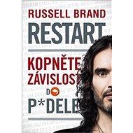 Restart: Kopněte závislost do p*dele - Kniha