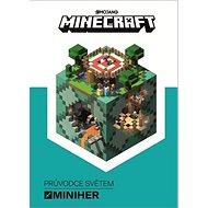 Minecraft Průvodce světem miniher - Kniha