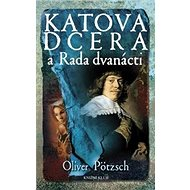 Katova dcera a Rada dvanácti - Kniha