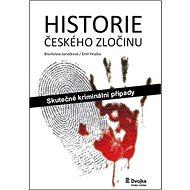 Historie českého zločinu: Skutečné kriminální případy