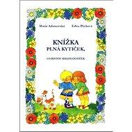 Knížka plná kytiček, co rostou kolem cestiček - Kniha