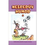 Nezbedův humor 6: Knihovnička dětského časopisu Nezbeda - Kniha