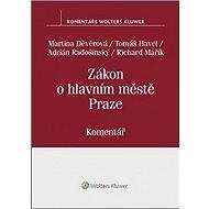 Zákon o hlavním městě Praze: Komentář (č. 131/2000 Sb.)