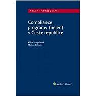 Compliance programy (nejen) v České republice - Kniha