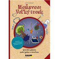 Meňavce: Veľký tresk: Sprievodca galaxiou medzi fyzikou a slovenčinou - Kniha