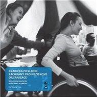 Krabička poslední záchrany pro neziskové organizace: Manuál managementu neziskových organizací - Kniha