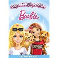 Barbie Od pohádky k pohádce: Začínáme číst - Kniha