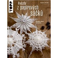 TOPP Hvězdy z papírových sáčků: Křehká zimní dekorace