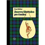 Znovu Skotsko po Česku