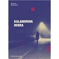 Kalandrova dcera - Kniha