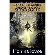 Hon na lovce - Kniha