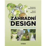 Kniha Zahradní design: Osborná příručka pro laiky i profesionály - Kniha