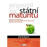 Příprava na státní maturitu Zeměpis - Kniha