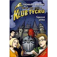 Klub Tygrů Tajemná přilba - Kniha