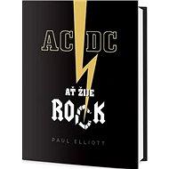 AC/DC: Ať žije rock! - Kniha