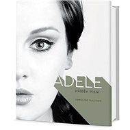 Adele Druhá strana: Příběh písní - Kniha