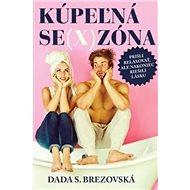 Kúpeľná se(x)zóna: Prišli relaxovať, ale nakoniec riešili lásku - Kniha