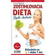 Zoštíhľovacia diéta Rýchle chudnutie: ZDRAVIE: Ako na to - Kniha