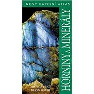 Horniny a minerály: Nový kapesní atlas - Kniha