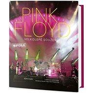 PINK FLOYD Velkolepé soužení: Velkolepé souznění - Kniha