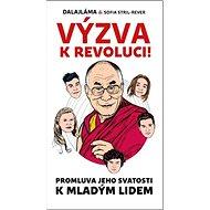 Výzva k revoluci: Promluva Jeho svatosti k mladým lidem - Kniha
